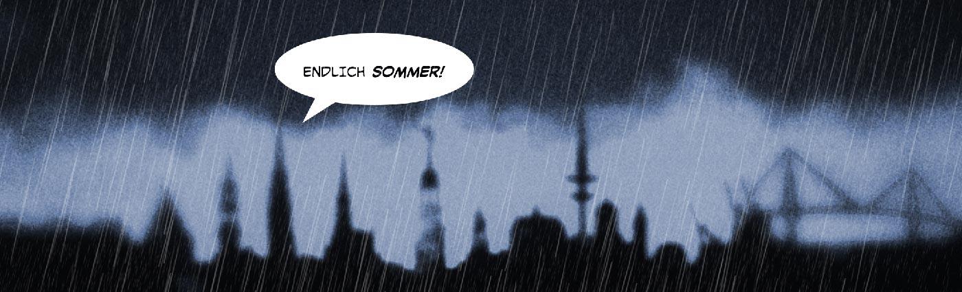"""Die Hamburger Skyline im strömenden Regen seufzt: """"Endlich Sommer!"""""""